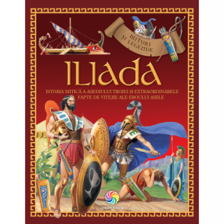Mituri si legende - Iliada