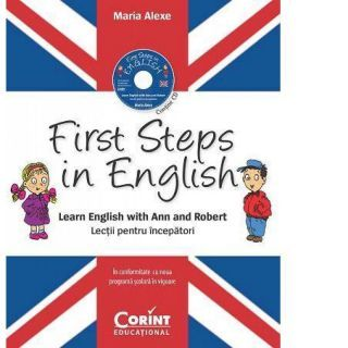 First Steps in English. Lectii pentru incepatori (contine CD audio)